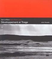 Noir Et Blanc Developpement Et Tirage - Intérieur - Format classique