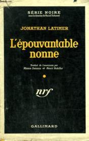 L'Epouvantable Nonne. (Sinners And Shrouds). Collection : Serie Noire Avec Jaquette N° 316 - Couverture - Format classique