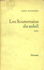 Les Souterrains Du Soleil. - Couverture - Format classique