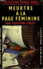 Meurtre A La Page Feminine. Collection L'Aventure Criminelle N° 102 - Couverture - Format classique