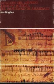 Catalogo Del Antiguo Archivo Musical Del Santuario De Aranzazu - Couverture - Format classique