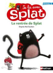 Je lis avec Splat ; la rentrée de Splat : niveau 3 - Couverture - Format classique