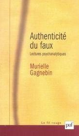 Authenticite du faux ; lectures psychanalytiques - Intérieur - Format classique