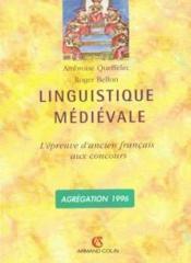Linguistique medievale - l'epreuve d'ancien francais aux concours - Couverture - Format classique