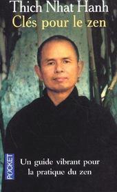 Clés pour le zen ; un guide vibrant pour la pratique du zen - Intérieur - Format classique