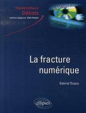 La fracture numérique - Intérieur - Format classique
