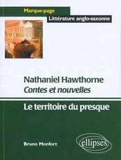 Nathaniel Hawthorne Contes Et Nouvelles Le Territoire Du Presque Litterature Anglo-Saxonne - Intérieur - Format classique