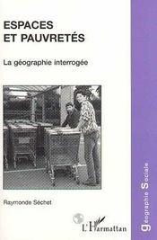Espaces Et Pauvretes ; La Geographie Interrogee - Intérieur - Format classique
