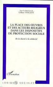 La Place Des Oeuvres Et Des Acteurs Religieux Dans Les Dispositifs De Protection Sociale - Intérieur - Format classique