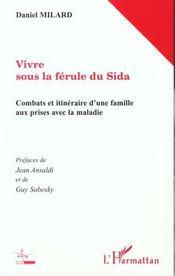Vivre Sous La Ferule Du Sida ; Combats Et Itineraire D'Une Famille Aux Prises Avec La Maladie - Intérieur - Format classique