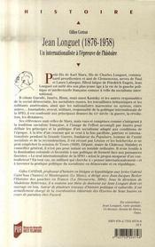 Jean Longuet (1876-1938) ; un internationaliste à l'épreuve de l'histoire - 4ème de couverture - Format classique
