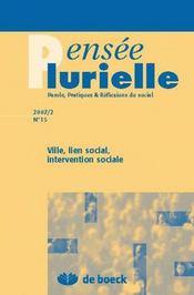 Revue Pensee Plurielle N.15 ; Ville, Liens Social ; Intervention Sociale - Intérieur - Format classique