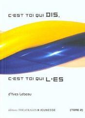 C Est Toi Qui Dis C Est Toi Qui L' Es T 2 - Intérieur - Format classique