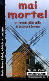 Mai mortel et crimes pêle-mêle ; de Lancieux à Guérande - Intérieur - Format classique