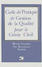 Code pratique de gestion de la qualite pour le genie civil - Couverture - Format classique
