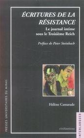 Écritures de la résistance ; le journal intime sous le troisième reich - Intérieur - Format classique