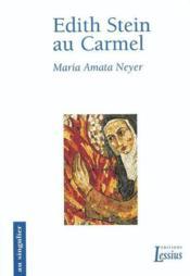Edith Stein Au Carmel - Couverture - Format classique