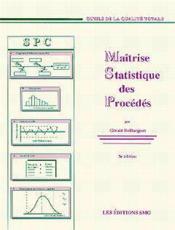 Maitrise Statistique Des Procedes (4. Ed.) - Couverture - Format classique