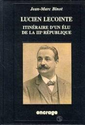 Lucien Leconte Itineraire D'Un Elu 3e Rep. - Couverture - Format classique