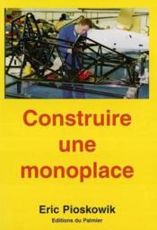 Construire une monoplace ; suspension, direction, châssis - Couverture - Format classique