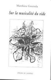 Sur la musicalite du vide. volume 1 - Intérieur - Format classique