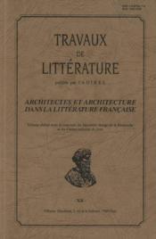 Travaux De Litterature N.12 ; Architectes Et Architecture Dans La Littérature Française - Couverture - Format classique