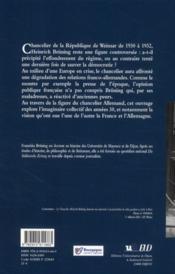 La France et le chancelier Brüning ; imaginaire et politique, 1930-1932 - 4ème de couverture - Format classique