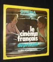 Le cinéma français au présent (Cinéma d'aujourd'hui n°12/13) - Couverture - Format classique