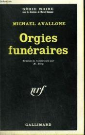 Orgies Funeraires. Collection : Serie Noire N° 1281 - Couverture - Format classique