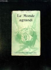 Le Monde Agrandi. - Couverture - Format classique