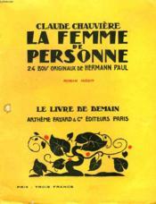 La Femme De Personne. 24 Bois Originaux De Hermann Paul. Le Livre De Demain N° 35. - Couverture - Format classique
