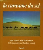 La Caravane Du Sel - Couverture - Format classique