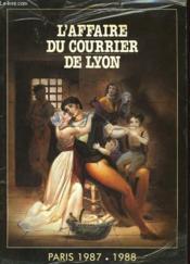 L'Affaire Du Courrier De Lyon - Paris 1987 - 1988 - Couverture - Format classique