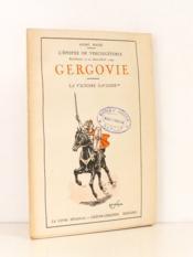 Gergovie - La Victoire Gauloise ( L'épopée de Vercingétorix , Bimillénaire : 52 av. Jésus-Christ - 1949 ) - Couverture - Format classique