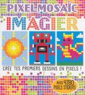 Pixel mosaic imagier - Couverture - Format classique