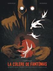 La colère de Fantômas ; INTEGRALE - Couverture - Format classique