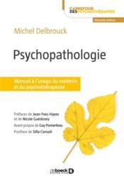 Psychopathologie ; manuel à l'usage du médecin et du psychothérapeute (3e édition) - Couverture - Format classique