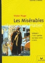 Les misérables t.1 ; 1re et 2e parties ; Jean Valjean ; Fantine ; Cosette - Couverture - Format classique