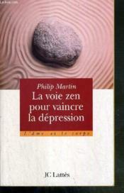 Le Zen Pour Vaincre La Depression - Couverture - Format classique