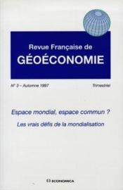 Espace Mondial. Espace Commun ? Les Vrais Defis De La Mondialisation - Couverture - Format classique