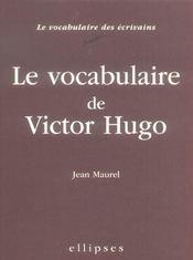 Le Vocabulaire De Victor Hugo - Intérieur - Format classique