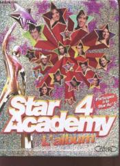 Star Academy 4 ; L'Album - Couverture - Format classique