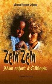 Zem Zem, mon enfant d'Ethiopie - Couverture - Format classique