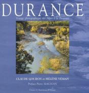 Durance ; voyage photographique des Alpes à la Provence - Couverture - Format classique