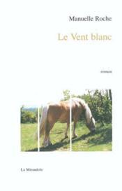 Le Vent Blanc - Couverture - Format classique