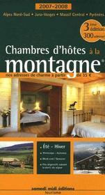Chambres d'hôtes à la montagne (édition 2007/2008) - Intérieur - Format classique