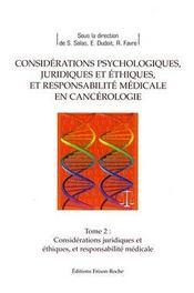 Considérations juridiques et éthiques en cancerologie - Intérieur - Format classique