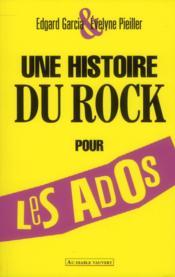 Une histoire du rock pour les ados - Couverture - Format classique
