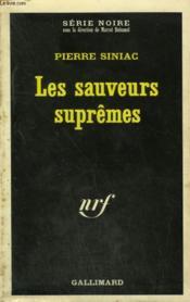 Les Sauveurs Supremes. Collection : Serie Noire N° 1438 - Couverture - Format classique