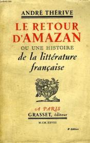 Le Retour D Amazan Ou Une Histoire De La Litterature Francaise. - Couverture - Format classique
